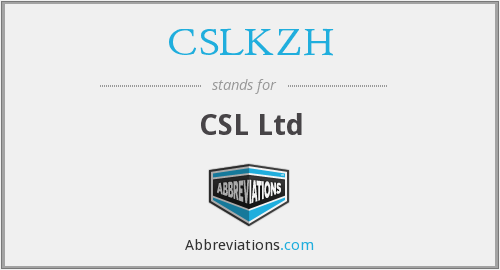 What does CSLKZH stand for?