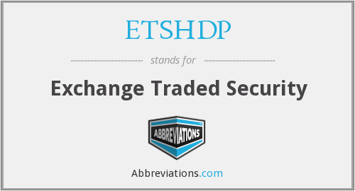 What does ETSHDP stand for?