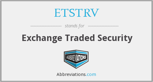 What does ETSTRV stand for?