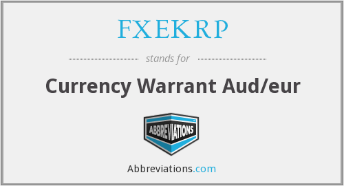What does FXEKRP stand for?