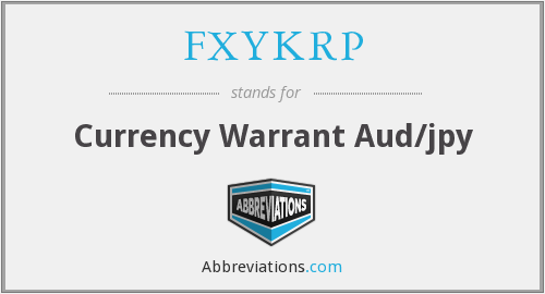 What does FXYKRP stand for?