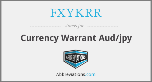 What does FXYKRR stand for?