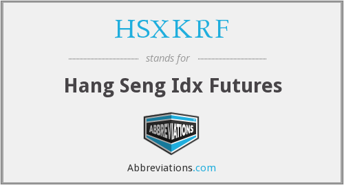 What does HSXKRF stand for?