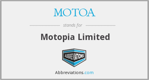 What does MOTOA stand for?