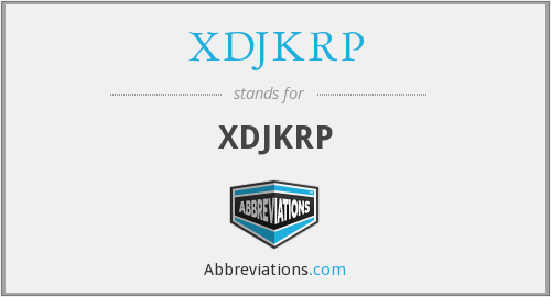 What does XDJKRP stand for?