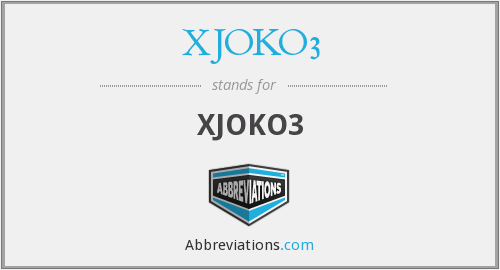 What does XJOKO3 stand for?