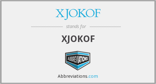 What does XJOKOF stand for?