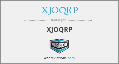 What does XJOQRP stand for?