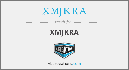 What does XMJKRA stand for?
