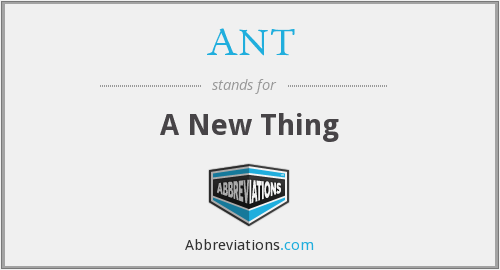 What does ANT. stand for?