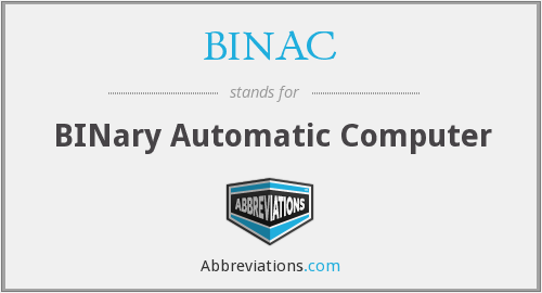 What does BINAC stand for?