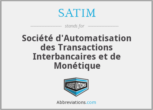 What does SATIM stand for?