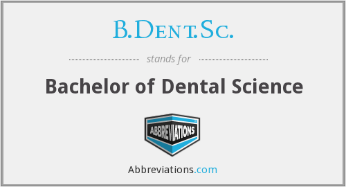 What does B.DENT.SC. stand for?