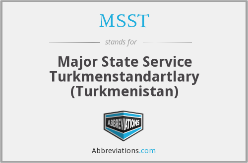 What does MSST stand for?
