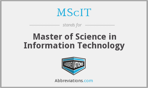 What does MSC IT stand for?
