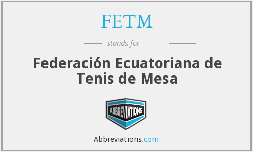 What does FETM stand for?