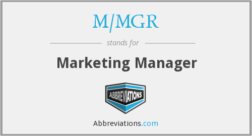 What does M/MGR stand for?