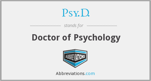 What does PSY.D. stand for?