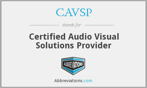 What does CAVSP stand for?