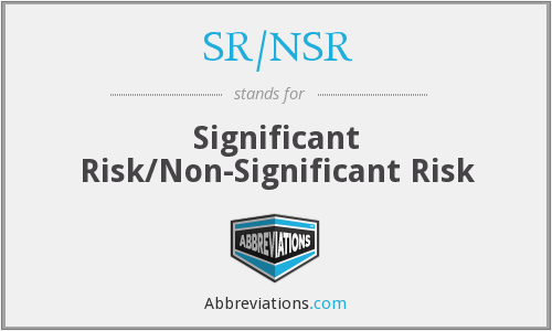 What does SR/NSR stand for?