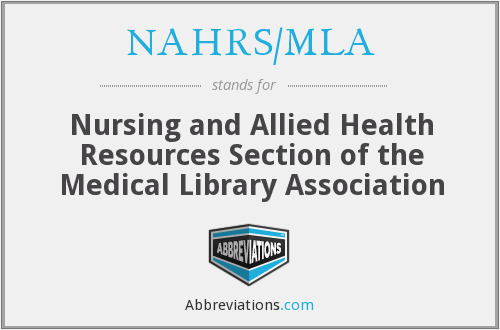What does NAHRS/MLA stand for?