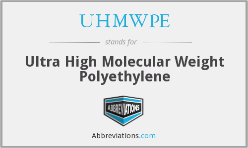 What does UHMWPE stand for?