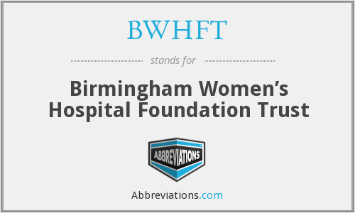 What does BWHFT stand for?