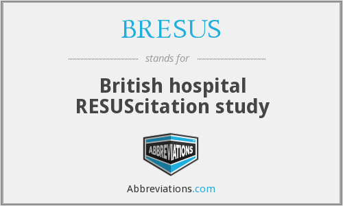 What does BRESUS stand for?