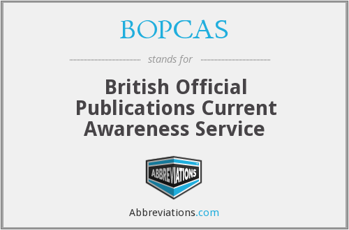 What does BOPCAS stand for?