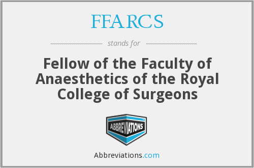 What does FFARCS stand for?