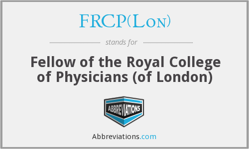 What does FRCP(LON) stand for?