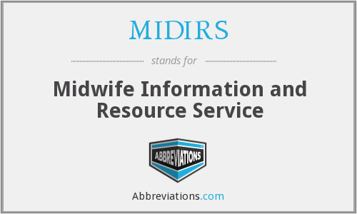 What does MIDIRS stand for?
