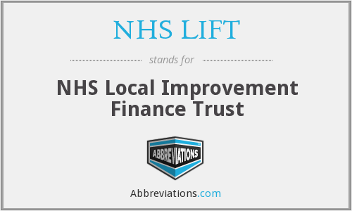What does NHS LIFT stand for?