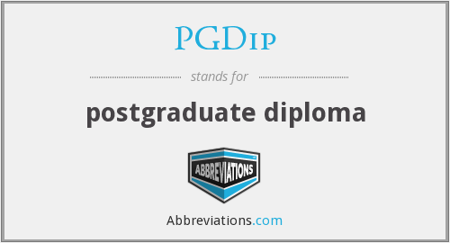 What does PGDIP stand for?
