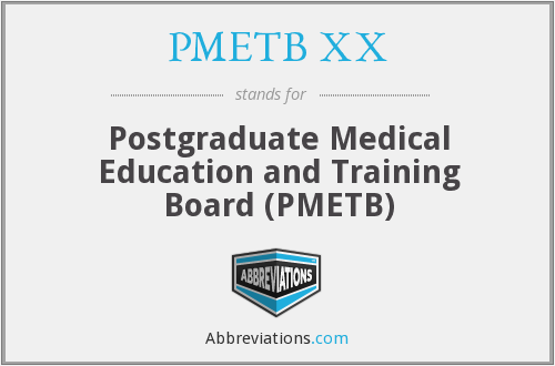 What does PMETB XX stand for?