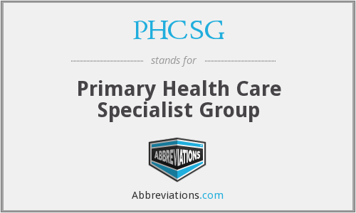 What does PHCSG stand for?