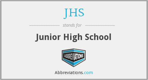 What does JHS stand for?