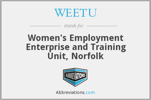 What does WEETU stand for?