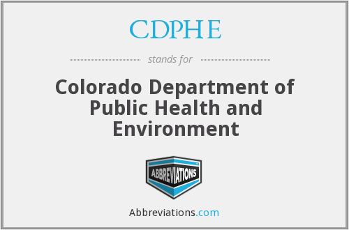 What does CDPHE stand for?