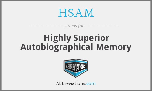 What does HSAM stand for?