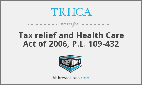 What does TRHCA stand for?
