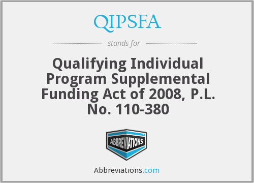 What does QIPSFA stand for?