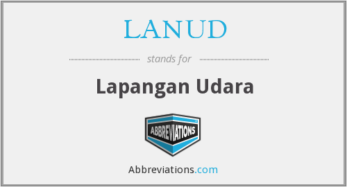 What does LANUD stand for?