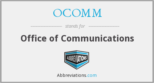 What does OCOMM stand for?
