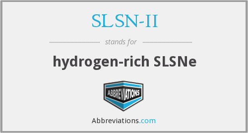 What does SLSN-II stand for?