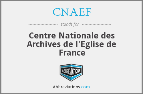 What does CNAEF stand for?