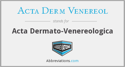What does ACTA DERM VENEREOL stand for?