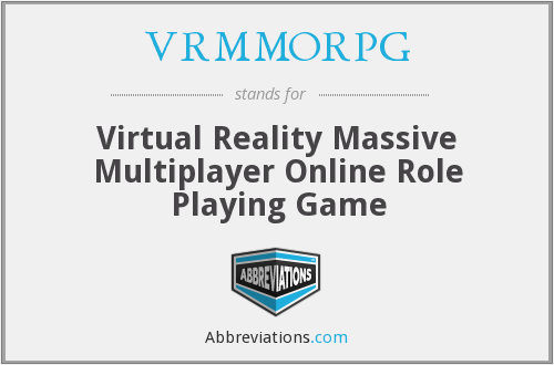 What does VRMMORPG stand for?