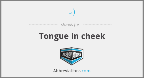 What does tongue stand for?