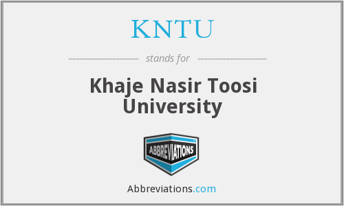 What does KNTU stand for?